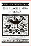 Imi Place Limba Romana : A Romanian Reader, Botoman, Rodica C. and Corbin, Donald E., 0893570877
