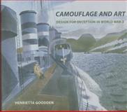 Camouflage and Art, Henrietta Goodden, 0906290872