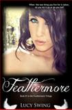 Feathermore, Lucy Swing, 1470020874