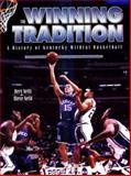 The Winning Tradition, Humbert S. Nelli and Steve Nelli, 081312087X