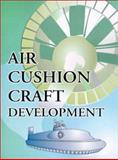 Air Cushion Craft Development, Manning, Peter J., 0898750873