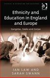 Ethnicity and Education in the Uk Abd Europe, Law, Ian and Swann, Sarah, 1409410870