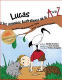 Lucas y Los Animales Australianos de la a a la Z, Giselle Shardlow, 1490430873