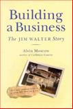 Building a Business, Alvin Moscow, 1561640875
