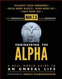 Man 2.0 Engineering the Alpha, John Romaniello and Adam Bornstein, 006222087X