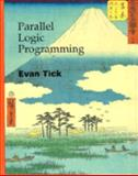 Parallel Logic Programming, Tick, Evan, 0262200872
