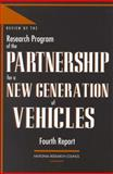 Review of the Research Program of the Partnership for a New Generation of Vehicles : Fourth Report, National Research Council Staff and Review the Research Programs of the Partnership for a New Generation of Vehicles Committee, 0309060877