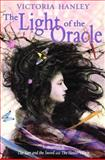 The Light of the Oracle, Victoria Hanley, 0385750870
