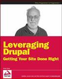 Leveraging Drupal, Victor Kane, 0470410876