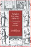 Religion, Literature, and Politics in Post-Reformation England, 1540-1688, , 0521060877