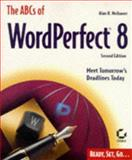 The ABCs of Word Perfect 8, Alan Neibauer, 0782120873