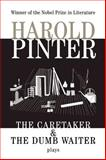 The Caretaker and the Dumb Waiter, Harold Pinter, 080215087X