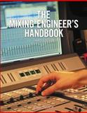 The Mixing Engineer's Handbook, Owsinski, Bobby, 128542087X