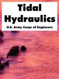 Tidal Hydraulics, U. S. Army Corps of Engineers Staff, 1410220877