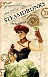 SteamDrunks: 101 Steampunk Cocktails and Mixed Drinks, Chris-Rachael Oseland, 1479250872