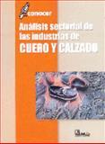 Análisis Sectorial de Las Industrias de Cuero y Calzado 9789681860875