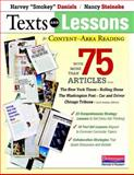 Texts and Lessons for Content-Area Reading : With More Than 75 Articles from the New York Times, Rolling Stone, the Washington Post, Car and Driver, Chicago Tribune, and Many Others, Daniels, Harvey and Steineke, Nancy, 0325030871