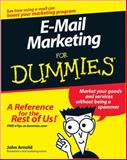 E-Mail Marketing for Dummies, John Arnold, 0470190876