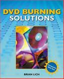 DVD Burning Solutions, Lich, Brian, 1592000878