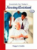 Essentials for Today's Nursing Assistant, Grubbs, Peggy A., 0130990876