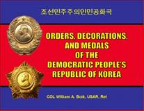 Orders, Decorations, and Medals of the Democratic People's Republic of Korea, Boik, William, 0615190871