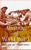 Almanac of World War I, Burg, David F. and Purcell, L. Edward, 0813190878