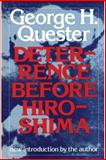Deterrence Before Hiroshima, Quester, George H., 0887380875
