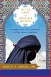 In the Land of Invisible Women, Qanta A. Ahmed, 1402210876