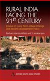 Rural India Facing the 21st Century : Essays on Long Term Village Change and Recent Development Policy, Harriss-White, Barbara and Janakarajan, S., 1843310872
