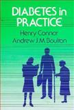 Diabetes in Practice, Henry Connor, Andrew J. M. Boulton, 0471920878