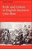 Risk and Failure in English Business 1700-1800, Hoppit, Julian, 052189087X