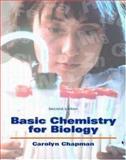 Basic Chemistry for Biology, Chapman, Carolyn, 0697360873