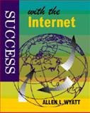 Success with the Internet, Wyatt, 0789500876
