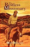 The Restless Missionary, Virgil Robinson, 1479600873