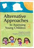 Alternative Approaches to Assessing Young Children, Second Edition, Losardo, Angela and Syverson, Angela Notari, 1598570870