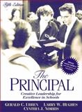 The Principal : Creative Leadership for Excellence in Schools, Ubben, Gerald C. and Hughes, Larry W., 0205380875