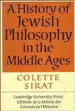 A History of Jewish Philosophy in the Middle Ages, Sirat, Colette, 0521260876