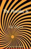 The Promise Is, Zegers, Kip, 0896030873