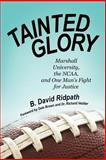 Tainted Glory, B. David Ridpath, 1469790874