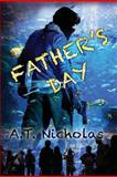 Father's Day, A. T. Nicholas, 1480030872