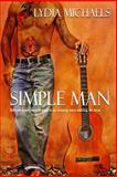 Simple Man, Michaels, Lydia, 1631050877