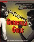 Confessions of the Guerrilla Girls, Chadwick, Whitney, 0060950889