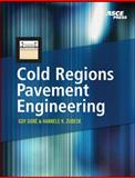 Cold Regions Pavement Engineering, Dore, Guy and Zubeck, Hannele, 0071600884