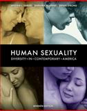 Human Sexuality : Diversity in Contemporary America, Yarber, William L. and Sayad, Barbara J., 0073370886