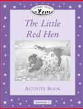 Classic Tales: Beginner 1: 100 Headwords: the Little Red Hen Activity Book, Sue Arengo, 0194220885