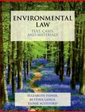 Environmental Law: Text, Cases and Materials, Fisher, Elizabeth and Lange, Bettina, 0199270880
