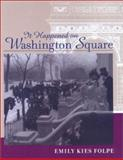 It Happened on Washington Square, Folpe, Emily Kies, 0801870887