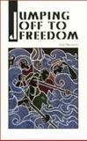 Jumping off to Freedom, Anilu Bernardo, 1558850880