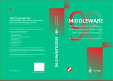 Middleware '98 : IFIP International Conference on Distributed Systems Platforms and Open Distributed Processing, Davies, Nigel and Raymond, Kerry, 1852330880