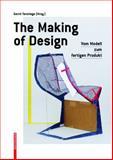 The Making of Design : Vom Modell Zum Fertigen Produkt, Terstiege, Gerrit, 3034600887